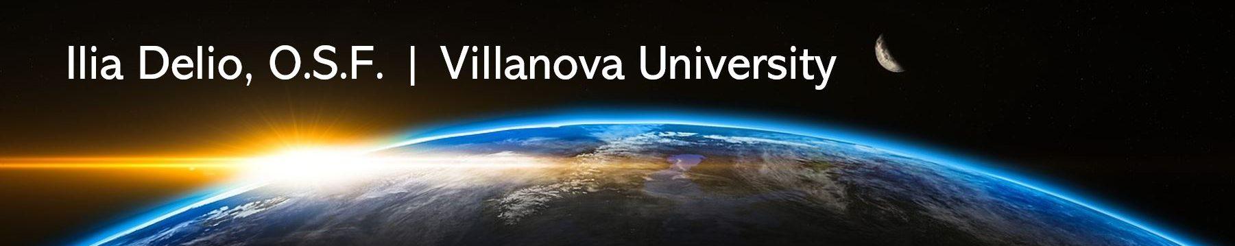 Ilia Delio, OSF | Villanova University